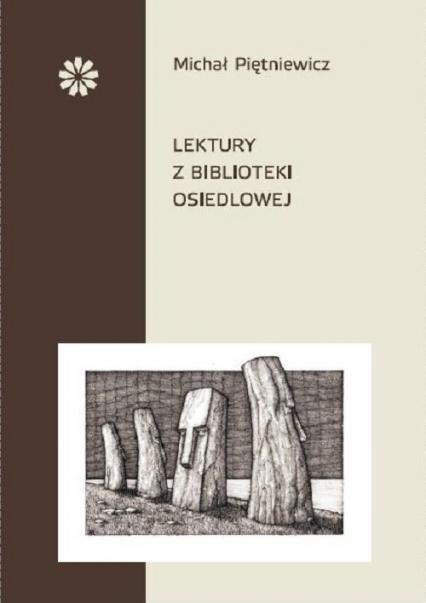 Lektury z biblioteki osiedlowej - Michał Piętniewicz | okładka