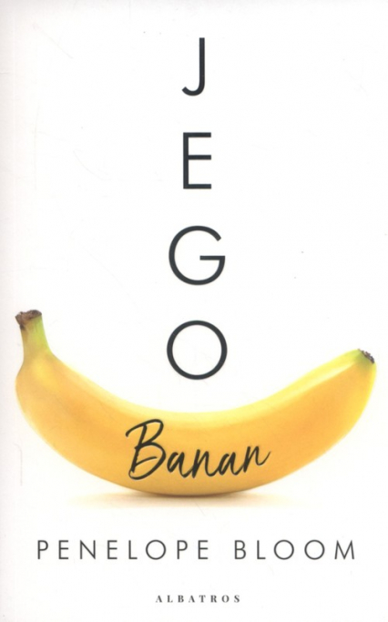 Jego banan - Penelope Bloom | okładka