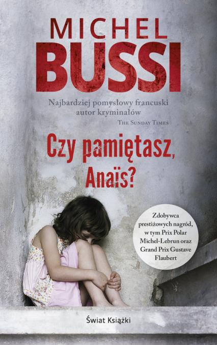 Czy pamiętasz, Anais? - Michel Bussi   okładka