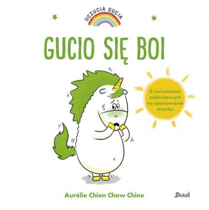 Uczucia Gucia Gucio się boi - Chien Aurelie, Chine Chow | okładka