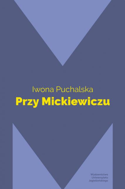 Przy Mickiewiczu - Iwona Puchalska | okładka