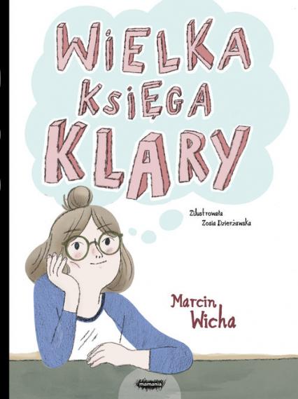 Wielka księga Klary - Marcin Wicha | okładka