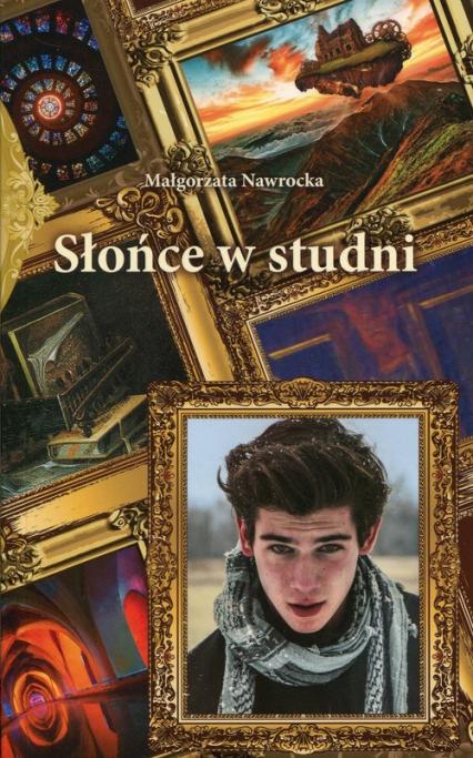 Słońce w studni - Małgorzata Nawrocka | okładka