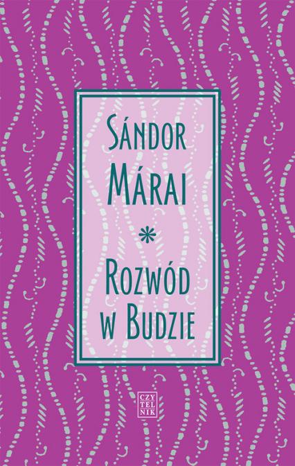 Rozwód w Budzie - Sandor Marai | okładka