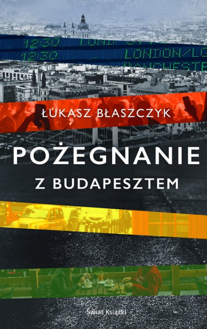 Pożegnanie z Budapesztem - Łukasz Błaszczyk   okładka