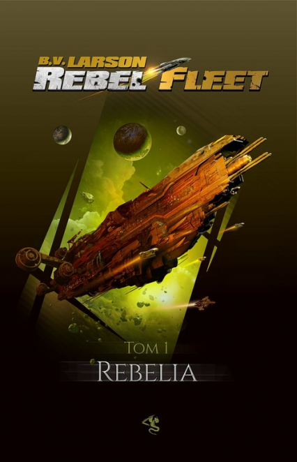 Rebel Fleet Tom 1 Rebelia - Larson B. V. | okładka