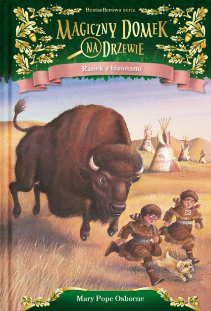 Ranek z bizonami - Mary Pope Osborne | okładka