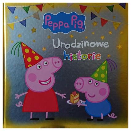 Świnka Peppa Urodzinowe historie -  | okładka