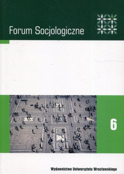 Forum socjologiczne 6 Pamięć a przestrzeń -  | okładka