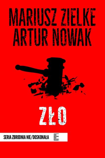 Zło - Nowak Artur, Zielke Mariusz | okładka