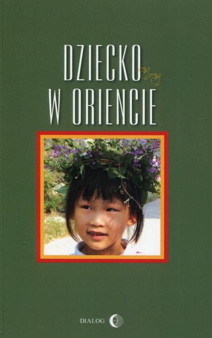 Dziecko w Oriencie -  | okładka