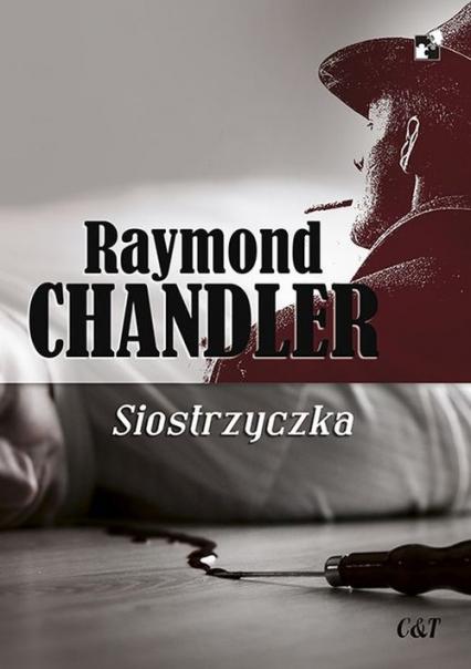 Siostrzyczka - Raymond Chandler | okładka