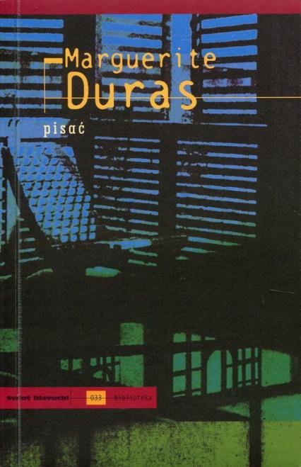 Pisać - Marguerite Duras | okładka