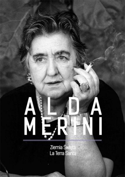 Ziemia Święta La Terra Santa - Alda Merini | okładka