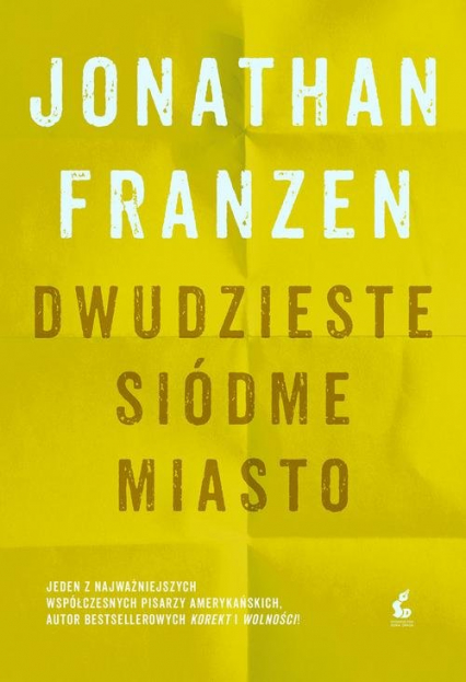 Dwudzieste siódme miasto - Jonathan Franzen | okładka