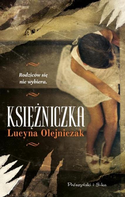 Księżniczka - Lucyna Olejniczak | okładka