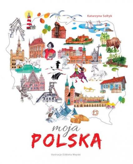 Moja Polska - Katarzyna Sołtyk   okładka