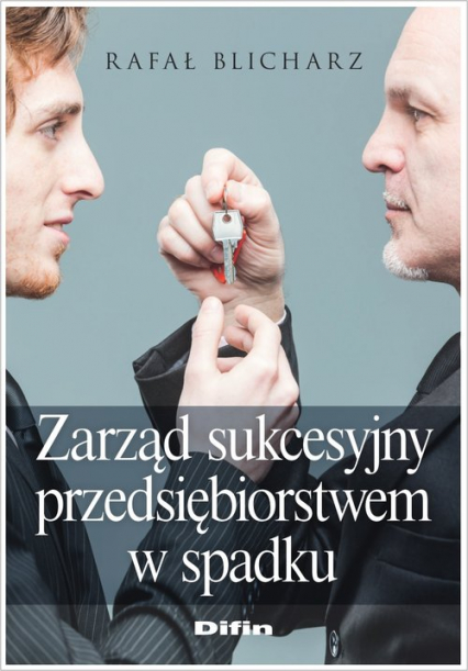 Zarząd sukcesyjny przedsiębiorstwem w spadku - Rafał Blicharz   okładka