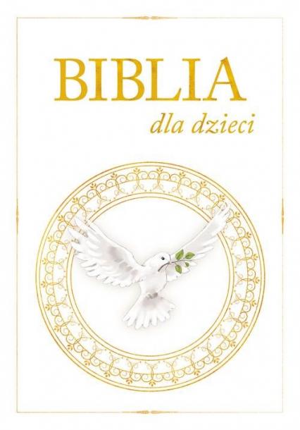 Biblia dla dzieci - zbiorowa Praca | okładka