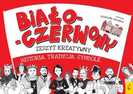 Biało-czerwony zeszyt kreatywny Histori. Tradycja. Symbole -  | okładka
