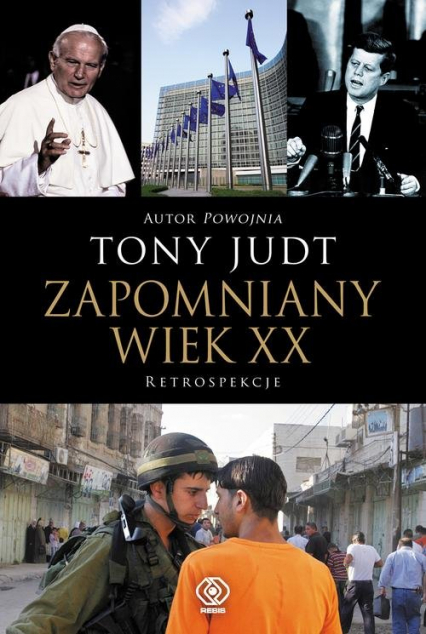 Zapomniany wiek XX Retrospekcje - Tony Judt | okładka