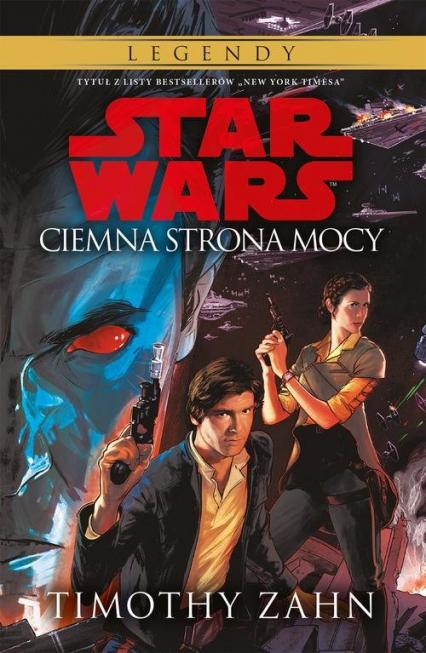 Star Wars Ciemna strona mocy Tom 2 - Timothy Zahn | okładka