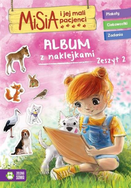 Misia i jej mali pacjenci Album z naklejkami Zeszyt 2 - zbiorowa Praca | okładka