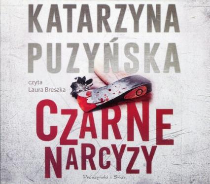 Czarne narcyzy (audiobook) - Katarzyna Puzyńska | okładka