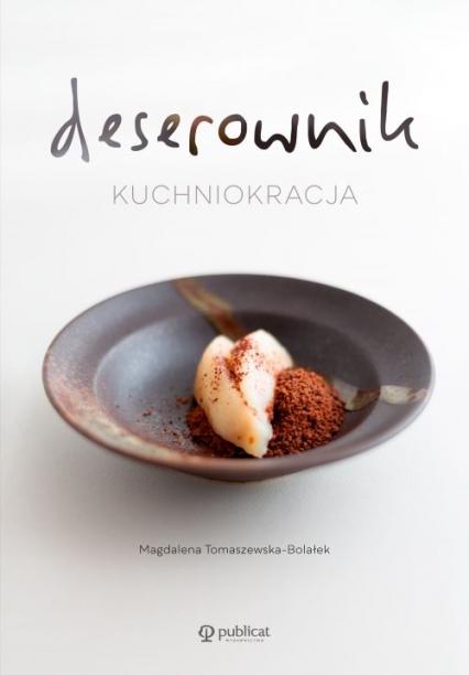 Deserownik Kuchniokracja - Magdalena Tomaszewska-Bolałek | okładka