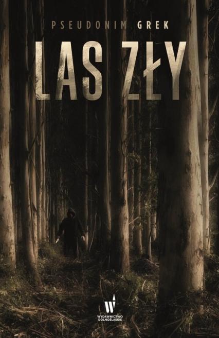 Las zły - Grek pseudonim | okładka