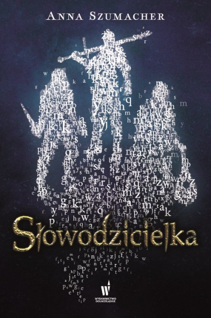 Słowodzicielka - Anna Szumacher | okładka