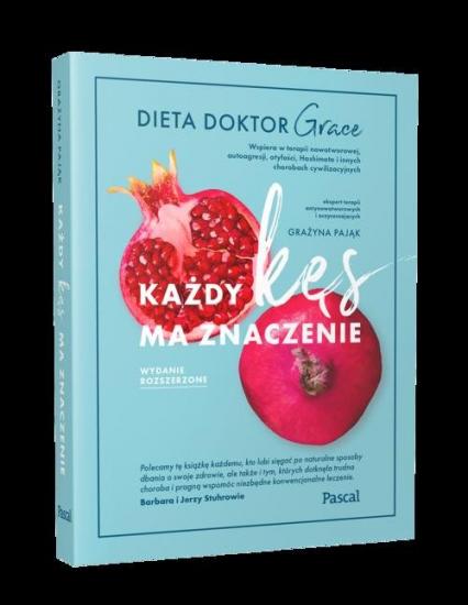 Każdy kęs ma znaczenie. Dieta doktor Grace - Grażyna Pająk | okładka