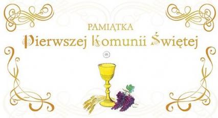 Pamiątka Pierwszej Komunii Świętej - Halina Świrska   okładka