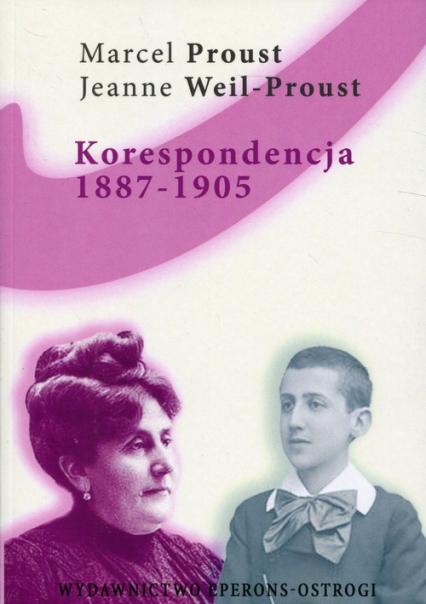 Korespondencja 1887-1905 Listy do matki - Marcel Proust | okładka