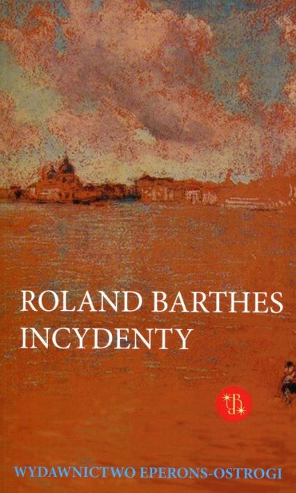 Incydenty - Roland Barths | okładka