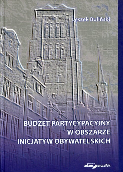 Budżet partycypacyjny w obszarze inicjatyw obywatelskich - Leszek Buliński | okładka