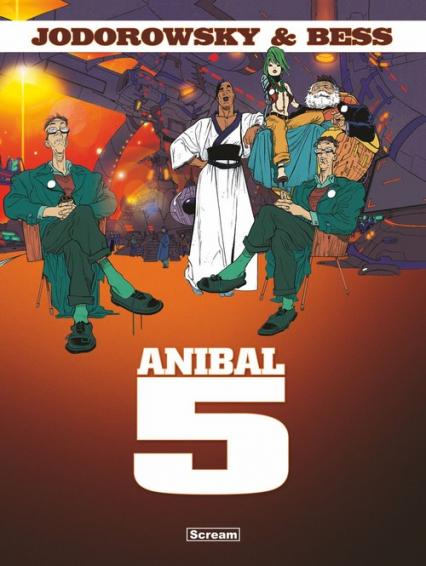 Anibal 5 - Alejandro Jodorowsky | okładka