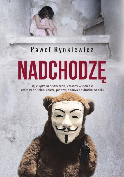 Nadchodzę - Paweł Rynkiewicz | okładka