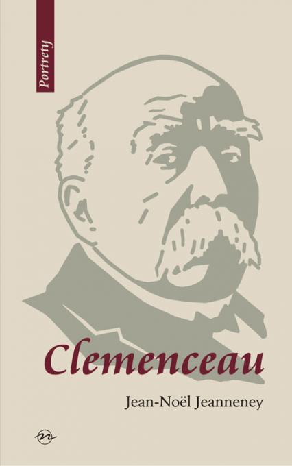 Clemenceau Wizjoner znad Sekwany - Jean-Noël Jeanneney | okładka