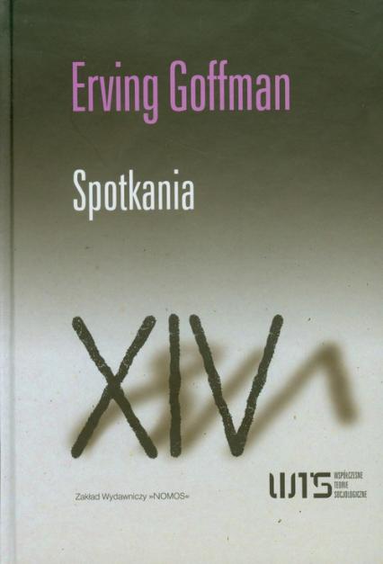 Spotkania - Erving Goffman | okładka