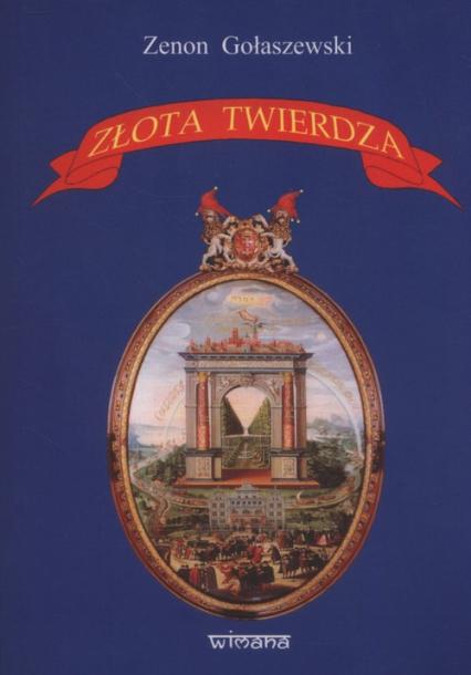 Złota twierdza - Zenon Gołaszewski   okładka
