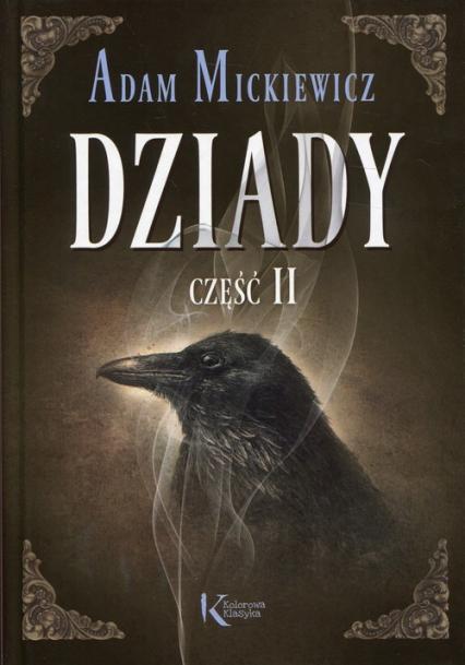 Dziady Część II - Adam Mickiewicz | okładka