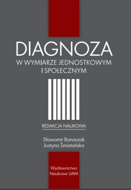 Diagnoza w wymiarze jednostkowym i społecznym -  | okładka