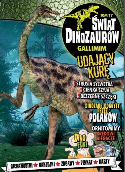 Świat Dinozaurów 17 Gallimim -  | okładka