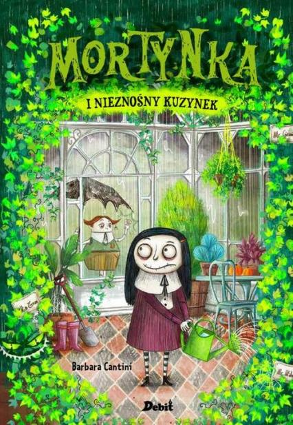 Mortynka i nieznośny kuzynek - Barbara Cantini | okładka