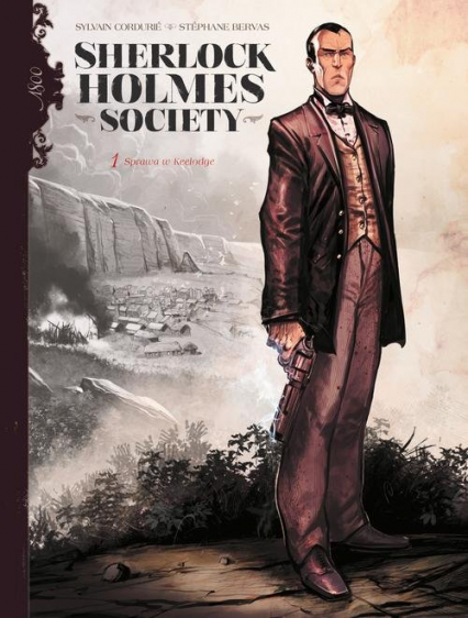 Sherlock Holmes Society Tom 1 Przygoda w Keelodge - Sylvain Cordurie | okładka