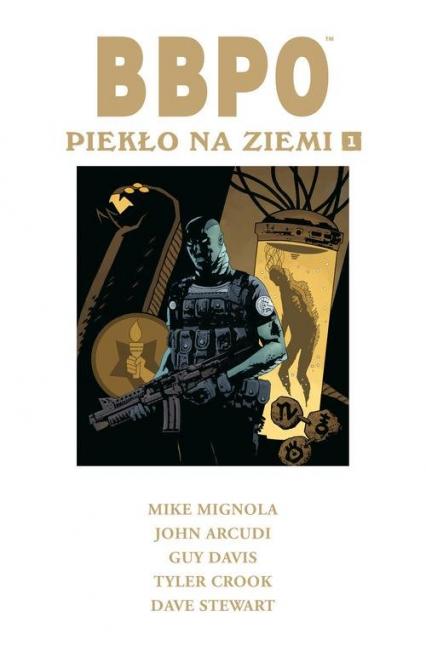 BBPO Piekło na Ziemi Tom 1 - Mignola Mike, Arcudi John | okładka