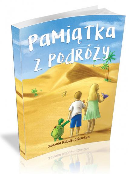 Pamiątka z podróży - Joanna Kobus-Cisowska | okładka