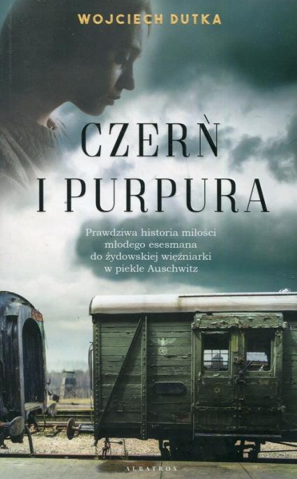 Czerń i purpura - Wojciech Dutka | okładka
