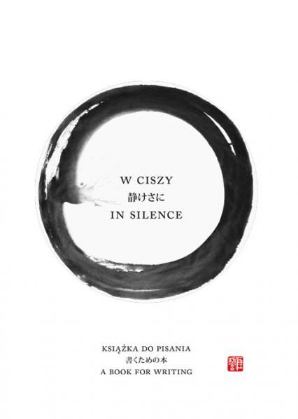 W ciszy In silence Książka do pisania - Lidia Rozmus | okładka